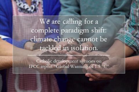 Catholic development agencies respond to IPCC report Oct 8 2018