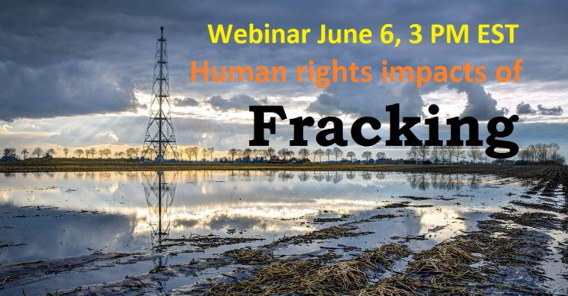 Human rights impacts of Fracking